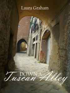 Down_a_Tuscan_Alley_cover_laura graham